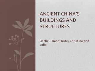 Ancient China's Buildings and Structures