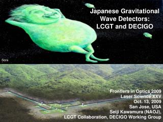Japanese Gravitational Wave Detectors: LCGT and DECIGO