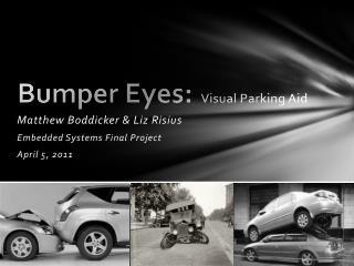 Bumper Eyes:   Visual Parking Aid