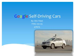 G o o g l e  Self-Driving Cars