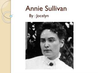 Annie Sullivan