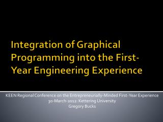Integration of Graphical Programming into the First-Year Engineering Experience