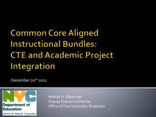 Common Core Aligned  Instructional Bundles: CTE and Academic Project Integration