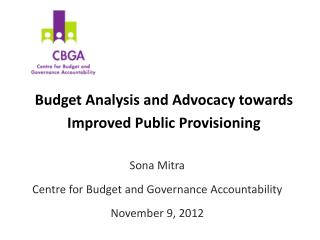 Budget Analysis and Advocacy towards Improved Public Provisioning