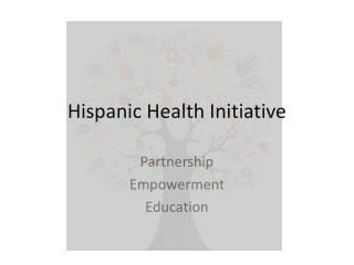 Hispanic Health Initiative