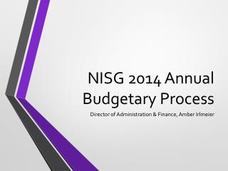 NISG 2014 Annual Budgetary Process