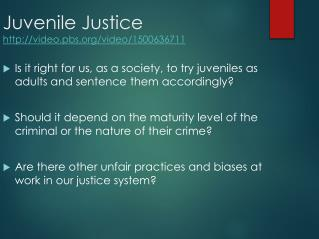 Juvenile  Justice  video.pbs/video/1500636711