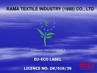 RAMA TEXTILE INDUSTRY 1988 CO., LTD