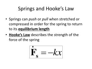 Springs and Hooke�s Law