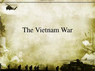 The Vietnam War