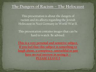 The Dangers of Racism – The Holocaust