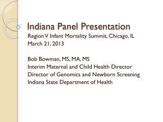 Indiana Panel Presentation