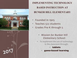 Implementing Technology based instruction at bunker hill elementary