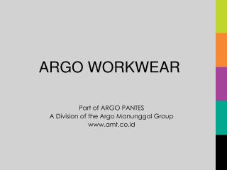 Part of ARGO PANTES  A Division of the Argo Manunggal Group amt.co.id