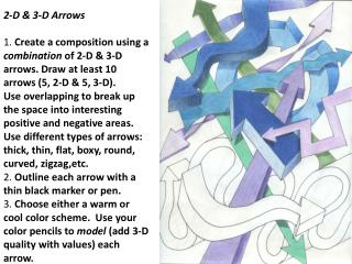 2 D and 3 D Arrows