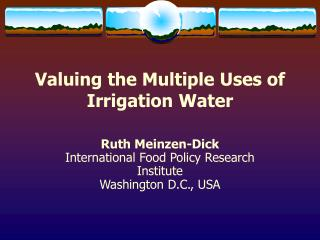 Valuing the Multiple Uses of Irrigation Water