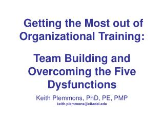 Getting the Most out of Organizational Training: