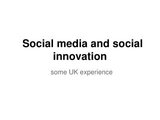 Social media and social innovation
