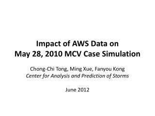 Impact of AWS Data on  May 28, 2010 MCV Case Simulation