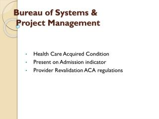 Bureau of Systems  & Project Management