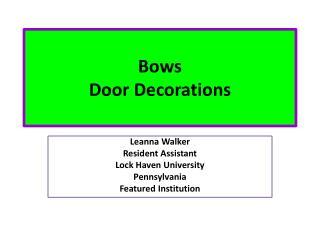 Bows Door Decorations