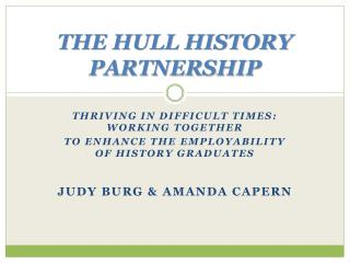 THE HULL HISTORY PARTNERSHIP