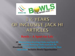 3 ½ Years  of  Inclusive Jack Hi Articles