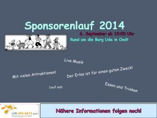 Sponsorenlauf 2014 Rund um die Burg Uda in Oedt