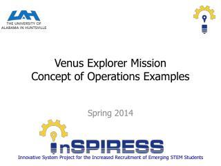 Venus Explorer  Mission Concept of Operations Examples