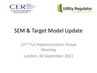 SEM & Target Model Update