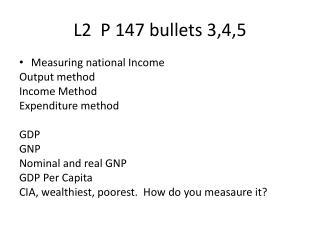 L2  P 147 bullets 3,4,5