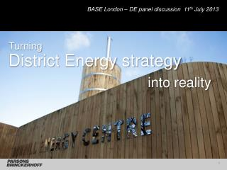 BASE London – DE panel discussion  11 th  July 2013