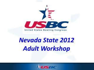 Nevada State  2012  Adult Workshop