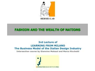 FASHION AND THE WEALTH OF NATIONS