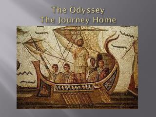 The Odyssey The Journey Home