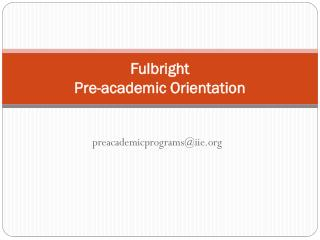 Fulbright  Pre-academic Orientation