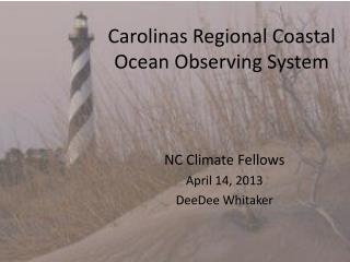 Carolinas Regional Coastal Ocean Observing System
