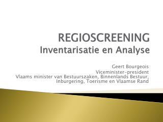REGIOSCREENING Inventarisatie en Analyse