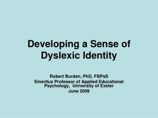 Developing a Sense of Dyslexic Identity