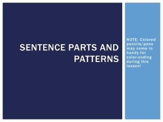 Sentence Parts and Patterns
