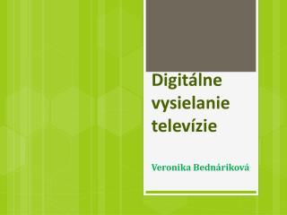 Digitálne  vysielanie televízie