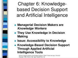 Chapter 6: Knowledge-based Decision Support and Artificial Intelligence