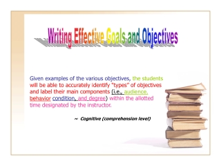 Writing Effective Goals and Objectives