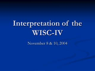 Interpretation of the WISC-IV