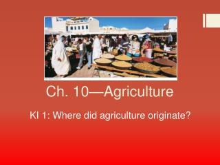 Ch. 10—Agriculture