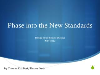Phase into the New Standards