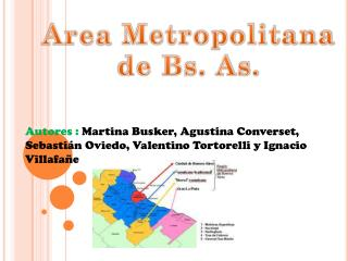 Area  Metropolitana de  Bs . As.
