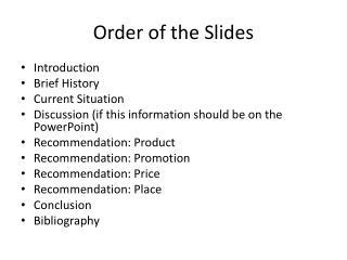 Order of the Slides