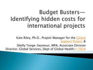 Budget Busters―   Identifying hidden costs for international projects