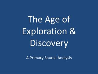 The Age of Exploration & Discovery